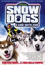 Snow Dogs - 8 cani sottozero