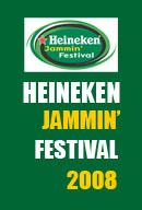 HEINEKEN JAMMIN' FESTIVAL 2008